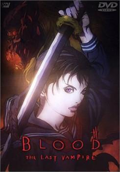 Blood, l'últim vampir